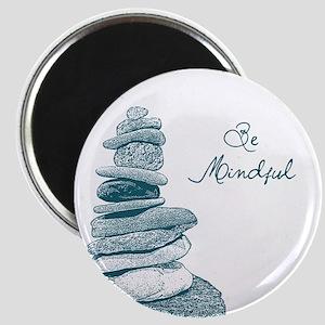 Be Mindful Cairn Rocks Magnet