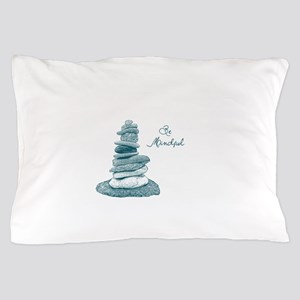 Be Mindful Cairn Rocks Pillow Case