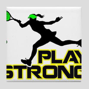 Play Strong Tennis Tile Coaster