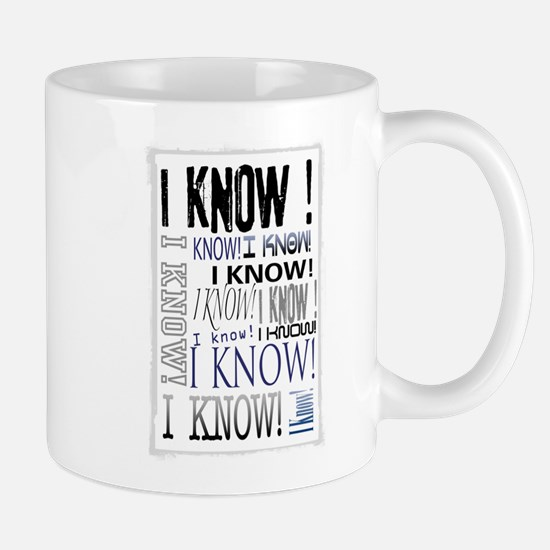 I know! I Know!! Teenagers knows it all.. Mug