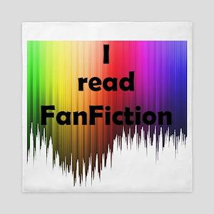 I read FanFiction Queen Duvet