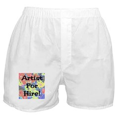 Artist For Hire! Boxer Shorts