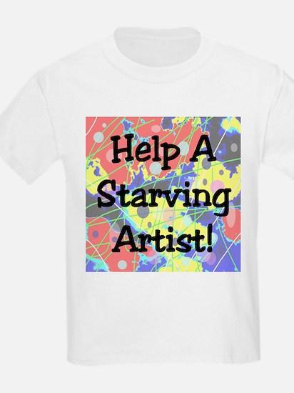 Help A Starving Artist! T-Shirt