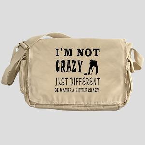 I'm not Crazy just different Curling Messenger Bag