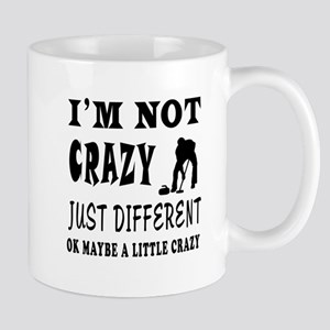 I'm not Crazy just different Curling Mug