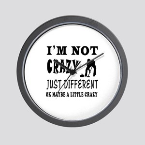 I'm not Crazy just different Curling Wall Clock