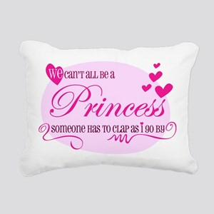 I'm the Princess Rectangular Canvas Pillow