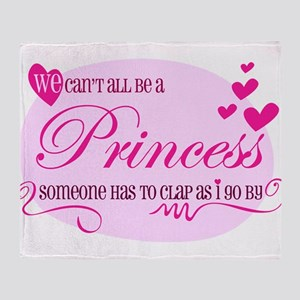 I'm the Princess Throw Blanket