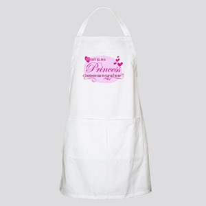 I'm the Princess Apron