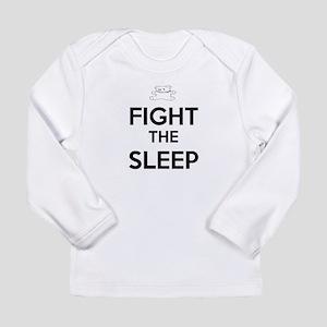 Fight The Sleep Long Sleeve T-Shirt
