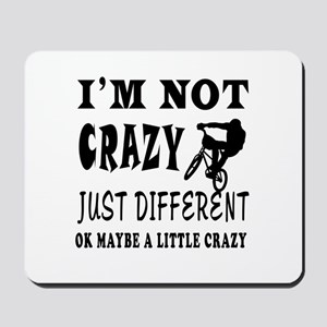 I'm not Crazy just different Mountain Biking Mouse