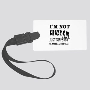 I'm not Crazy just different Ice hockey Large Lugg