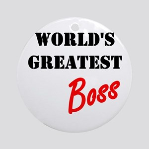 Worlds Greatest Boss Ornament (Round)