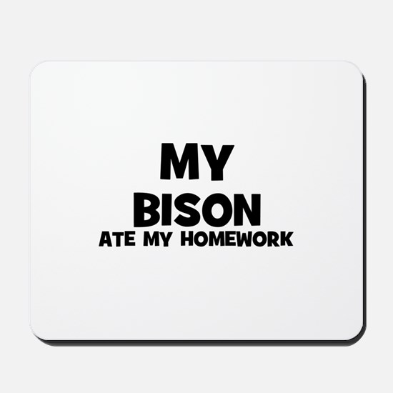 My Bison Ate My Homework Mousepad