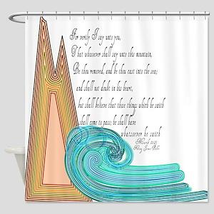 Mark 11 23 Bible Verse Shower Curtain