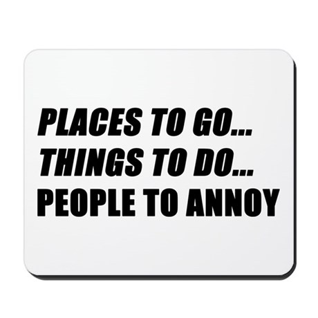 Places to Go Mousepad