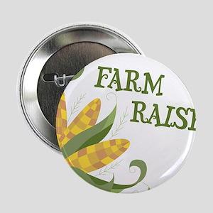"""Farm Raised 2.25"""" Button"""