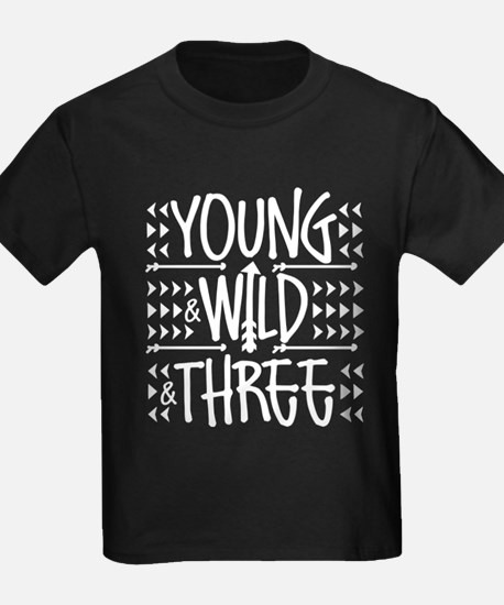 Young Wild And Three T