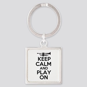 Keep Calm and Play On Trumpet Square Keychain