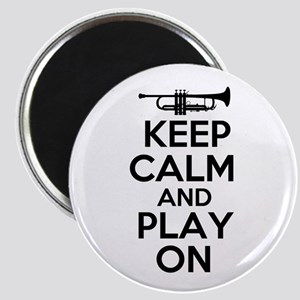 Keep Calm and Play On Trumpet Magnet