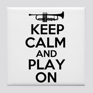 Keep Calm and Play On Trumpet Tile Coaster