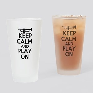 Keep Calm and Play On Trumpet Drinking Glass