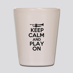Keep Calm and Play On Trumpet Shot Glass