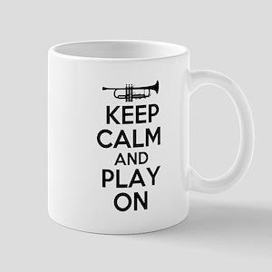 Keep Calm and Play On Trumpet Mug