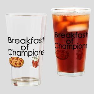 Breakfast of Champions Drinking Glass