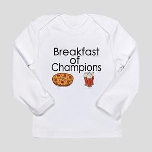 Breakfast of Champions Long Sleeve T-Shirt