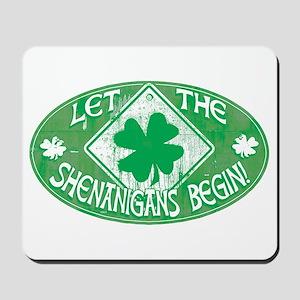 Shenanigans Begin Green Mousepad