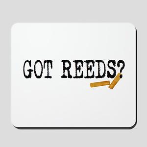 Got Reeds? Mousepad