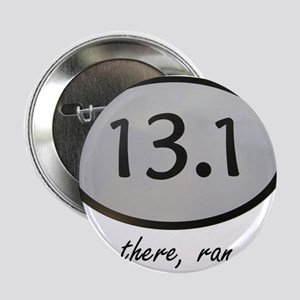"Been There 13.1 2.25"" Button"