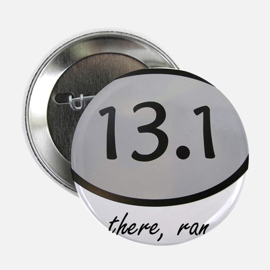 """Been There 13.1 2.25"""" Button"""