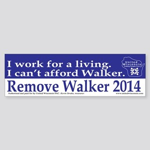 I Cant Afford Walker Bumper Sticker