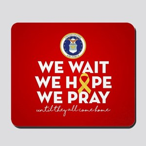 USAF We Wait Hope Pray Mousepad