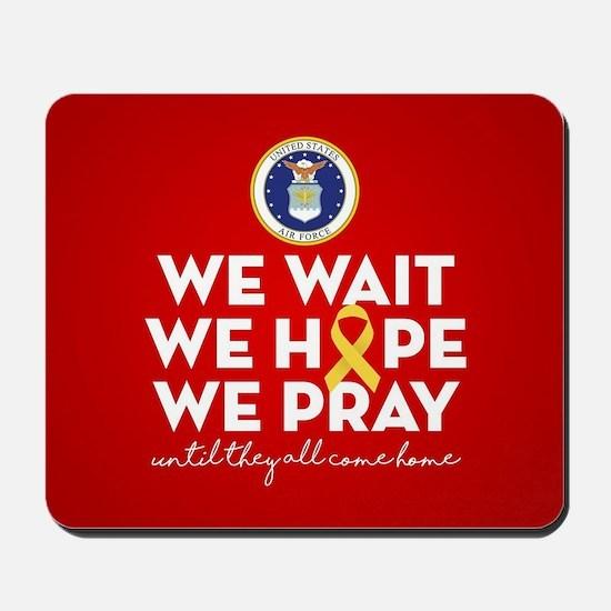 USAF We Wait Hope Pray Mousepad