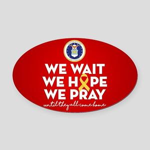 USAF We Wait Hope Pray Oval Car Magnet