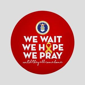 USAF We Wait Hope Pray Button