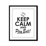 Keep Calm Play Ball Framed Panel Print