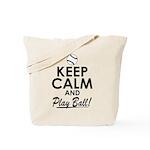 Keep Calm Play Ball Tote Bag