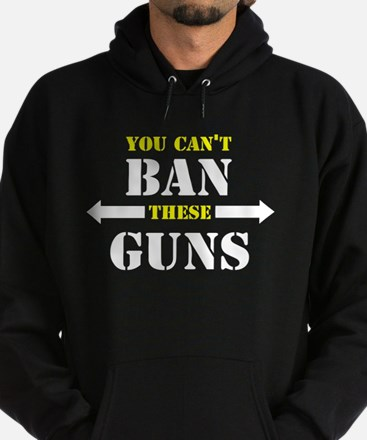 You can't ban these guns Hoodie (dark)