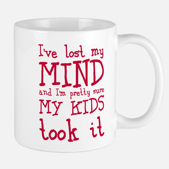 Kids took my mind Mug