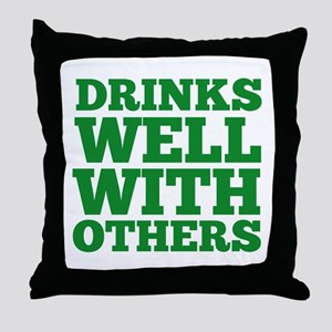 Drinks Well With Others Throw Pillow