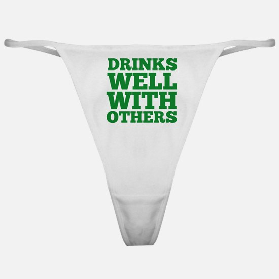 Drinks Well With Others Classic Thong