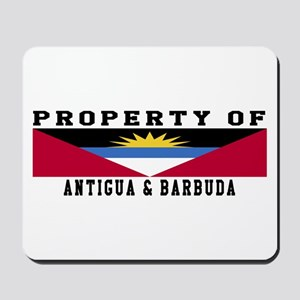 Property Of Antigua and Barbuda Mousepad