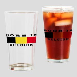 Born In Belgium Drinking Glass