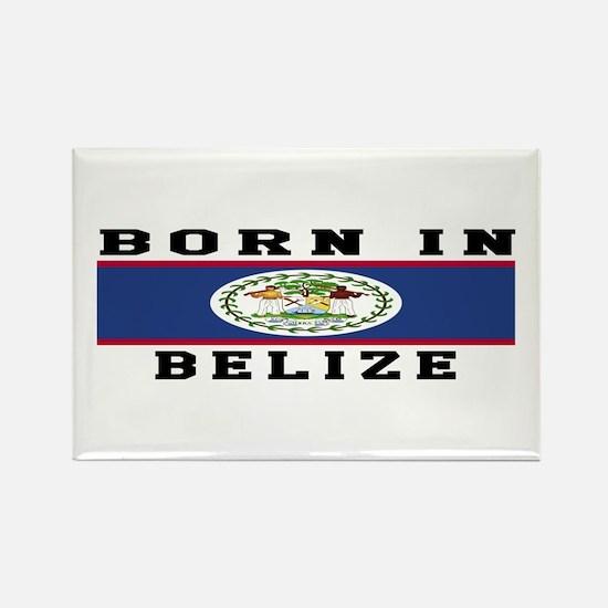 Born In Belize Rectangle Magnet