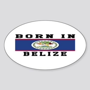 Born In Belize Sticker (Oval)