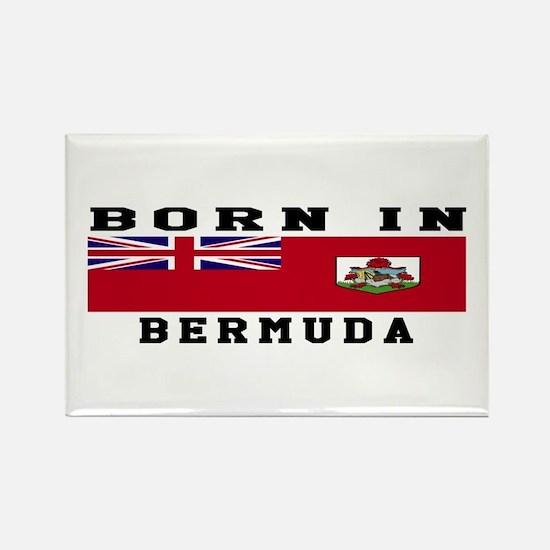 Born In Bermuda Rectangle Magnet